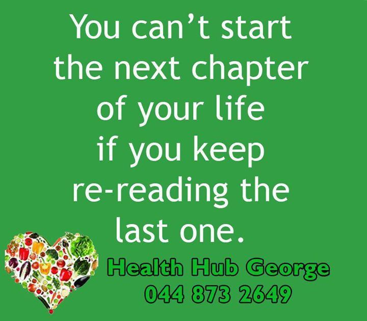 You can't start the next chapter of your life if you keep re-reading the last one. #HealthHub #SundayMotivation