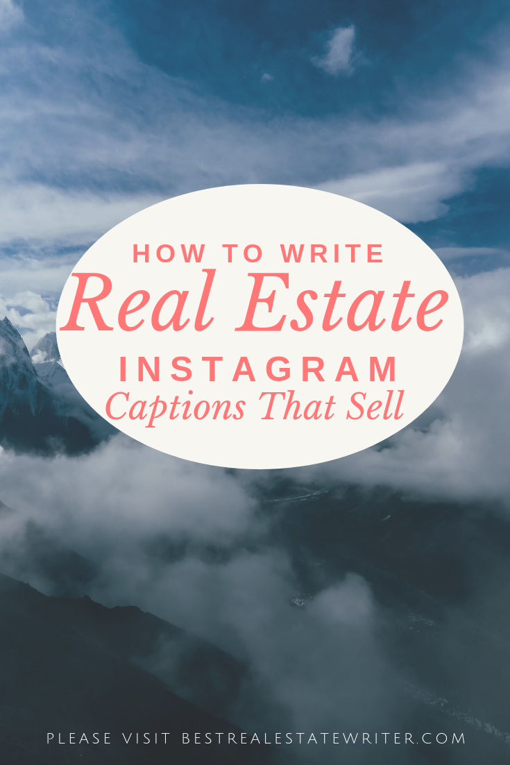 Get inspiration and help with writing killer captions for your real estate instagram posts so you can grow your audience and convert them into clients.  #realtor #realestate #instagram #marketing #blogger #socialmediamarketing