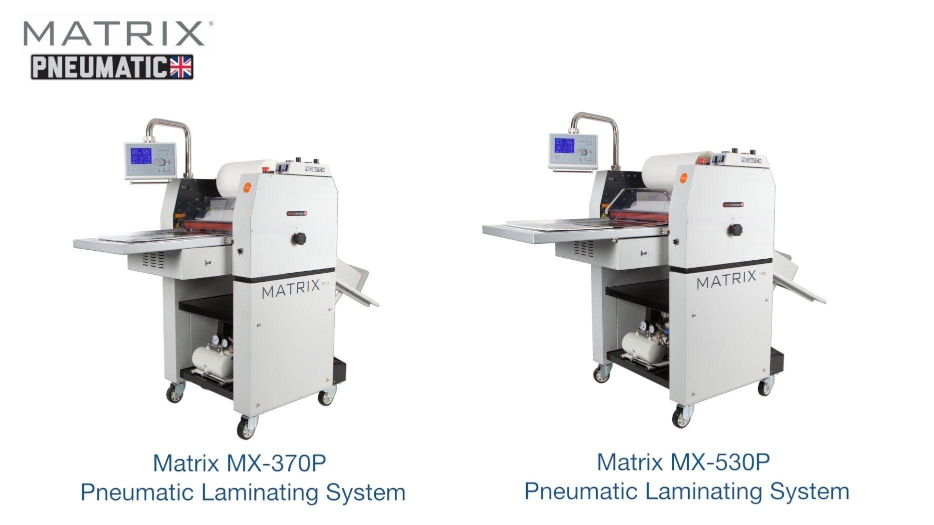 The Matrix Pneumatic Mx 370p Mx 530p Digital Print Laminating Machines Can Run Up To Twice The Speed Of Sta Laminated Machine Matrix Laminated Business Cards