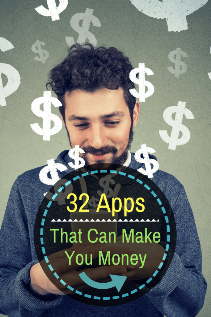 33 Best Apps That Can Make You Money Fast in 2020 Best