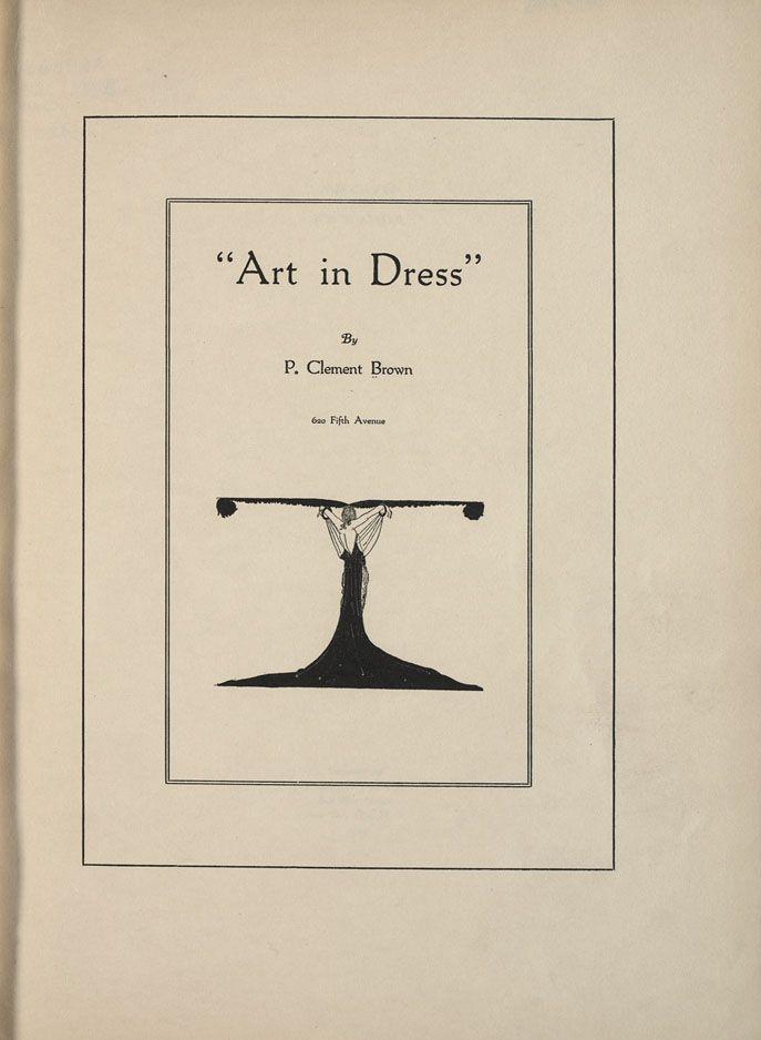Art in Dress, P. Clement Brown, 1922; University of Wisconsin ...