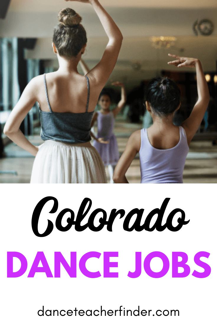 Dance Jobs In Denver Colorado Area Dance Jobs Dance School Dance Teachers