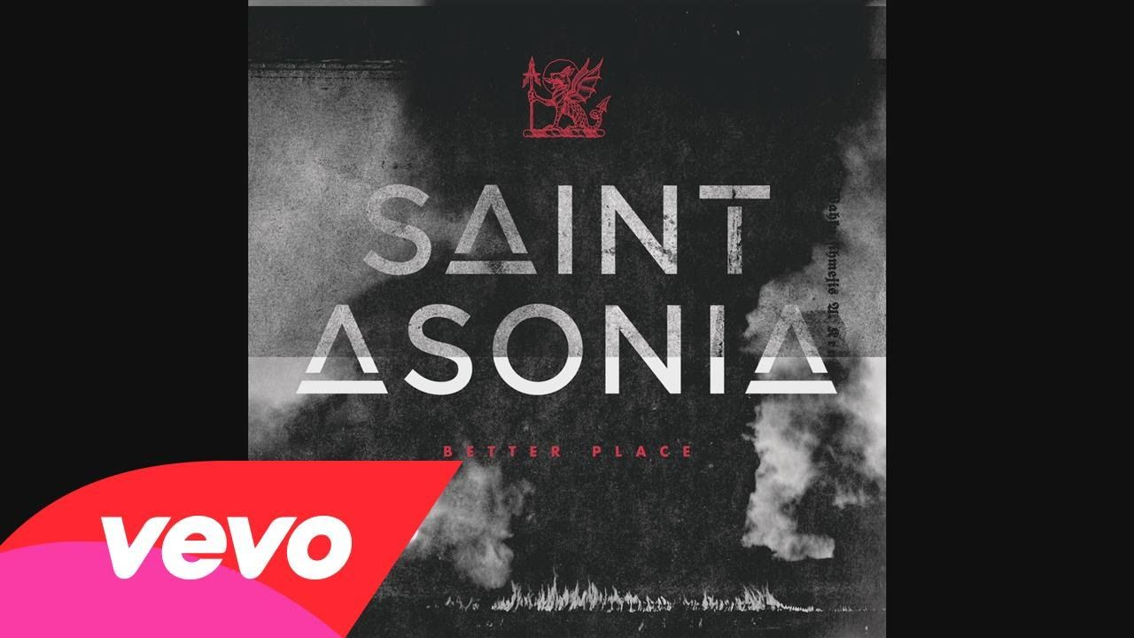 Saint Asonia - Better Place (Audio)