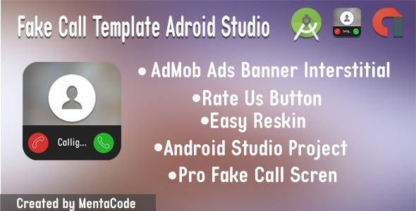 Fake Call Template Adroid Studio by MentaCode Fake Call Template - fake document templates