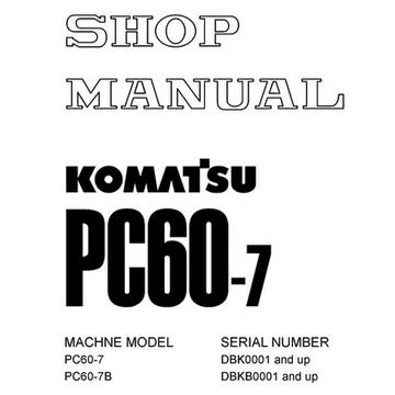 Komatsu PC60-7, PC60-7B Hydraulic Excavator Shop Manual