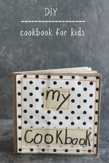 DIY Kid's Mini Cookbook (June 2013 Pinner: @Kendra Henseler Henseler Henseler Henseler Halterman)