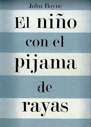 El Niño Con El Pijama De Rayas Libros Para Leer Juveniles Libros Recomendados Libros Para Leer