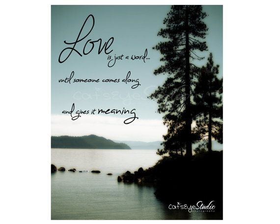 Valentine's Day LOVE IS Quote Inspirational Saying Lake