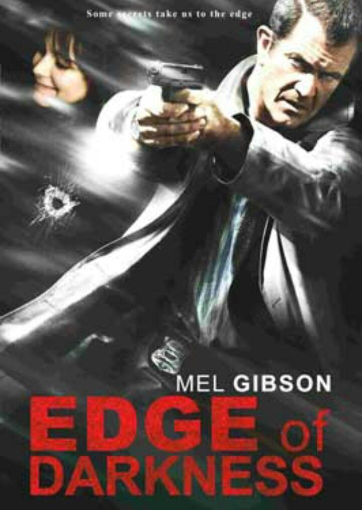 Edge Of Darkness 2010 Mystery Crime Mel Gibson Mel Gibson Movie Lover Movies