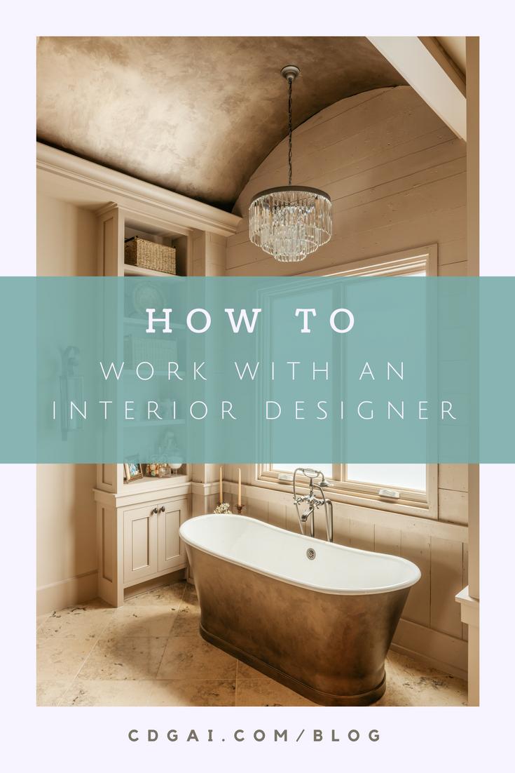 How To Work With An Interior Designer. Interior Design Client Tips.  #interiordesign #