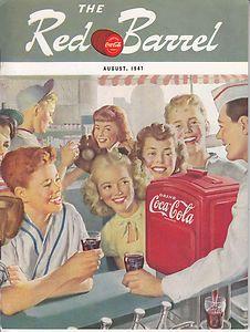 THE RED BARREL MAGAZINE AUGUST 1947 A COCA-COLA PUBLICATION