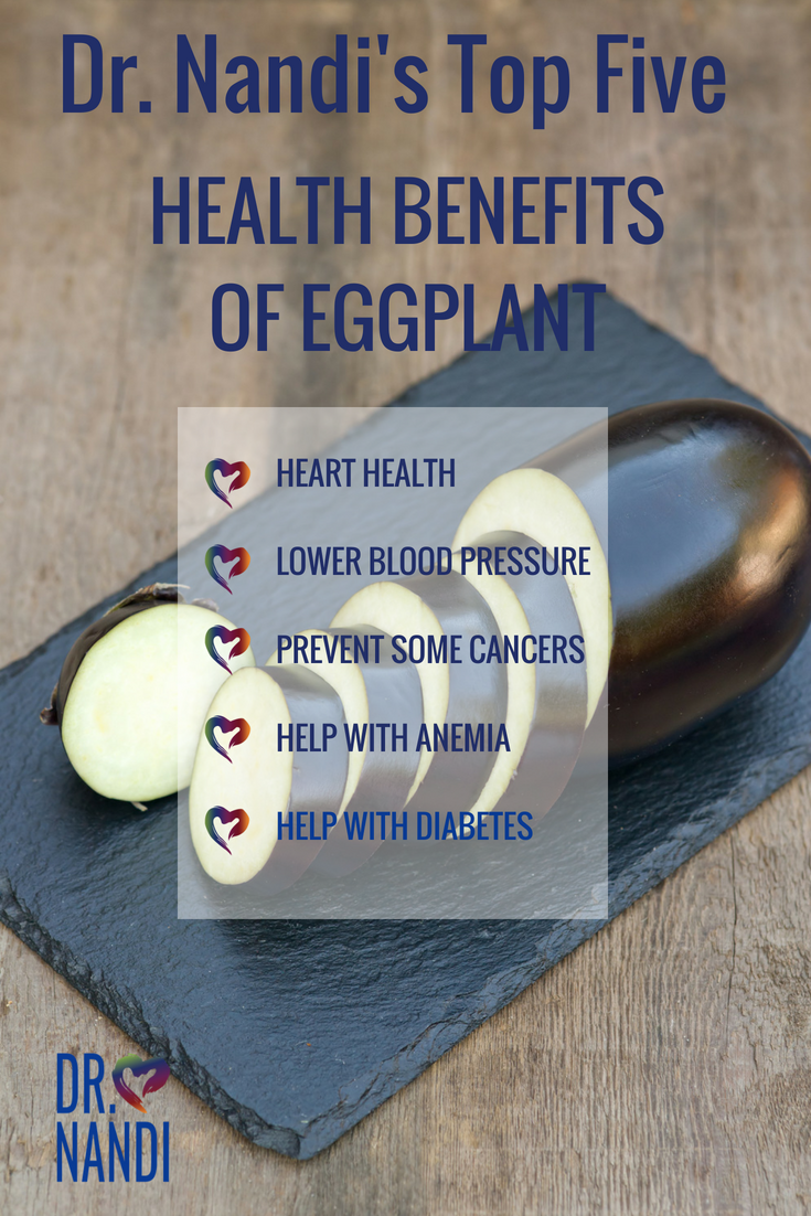 What Do Asthma Heart Disease And Cancer >> Heal Your Heart Lower Blood Pressure Help Anemia With Eggplant