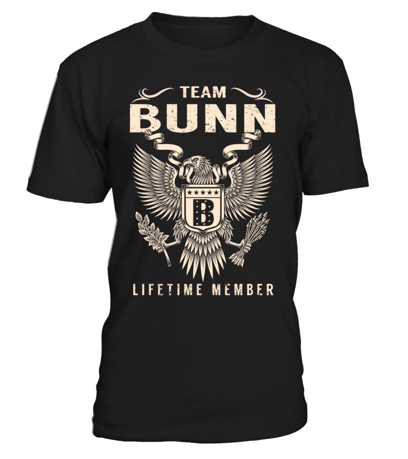 Team BUNN Lifetime Member Last Name T-Shirt #TeamBunn