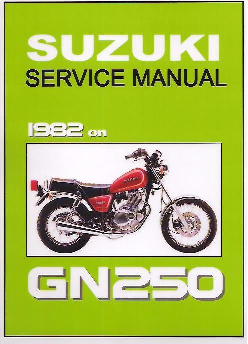 Suzuki Gn 250 Service Manual Suzuki Manual Repair Manuals