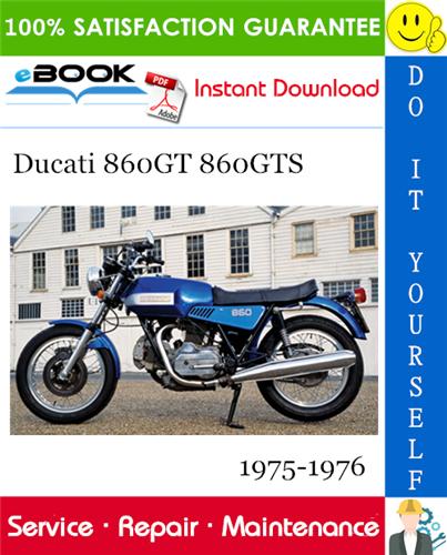 Ducati 860gt 860gts Motorcycle Service Repair Manual 1975 1976 Download In 2020 Repair Manuals Ducati Repair