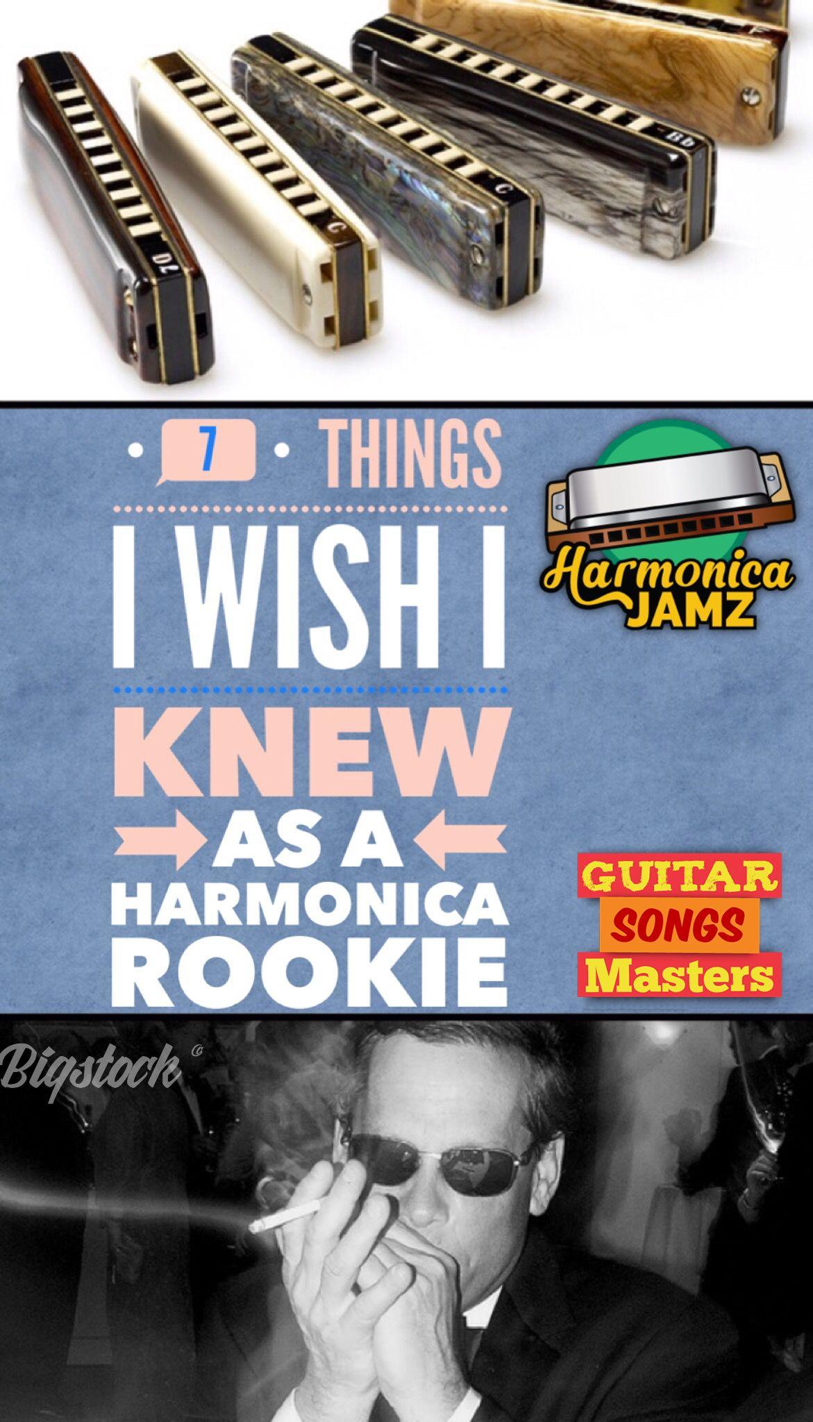 7 Things I Wish I Knew As A Harmonica Rookie Harmonica