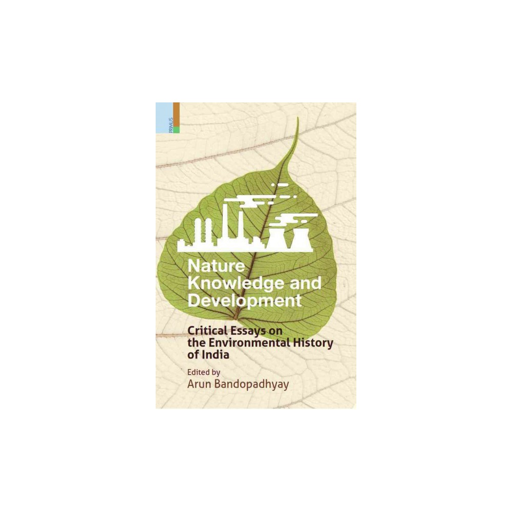 nature knowledge and development critical essays on the nature knowledge and development critical essays on the environmental history of hardcover