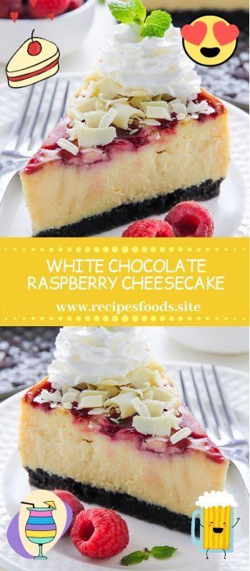 WHITE CHOCOLATE RASPBERRY CHEESECAKE #whitechocolateraspberrycheesecake