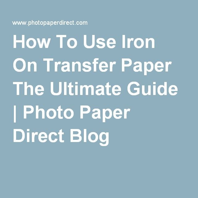 how to use iron on transfer paper the ultimate guide photo paper rh pinterest com Transfer Guide Icon.png Transfer Guide Icon.png