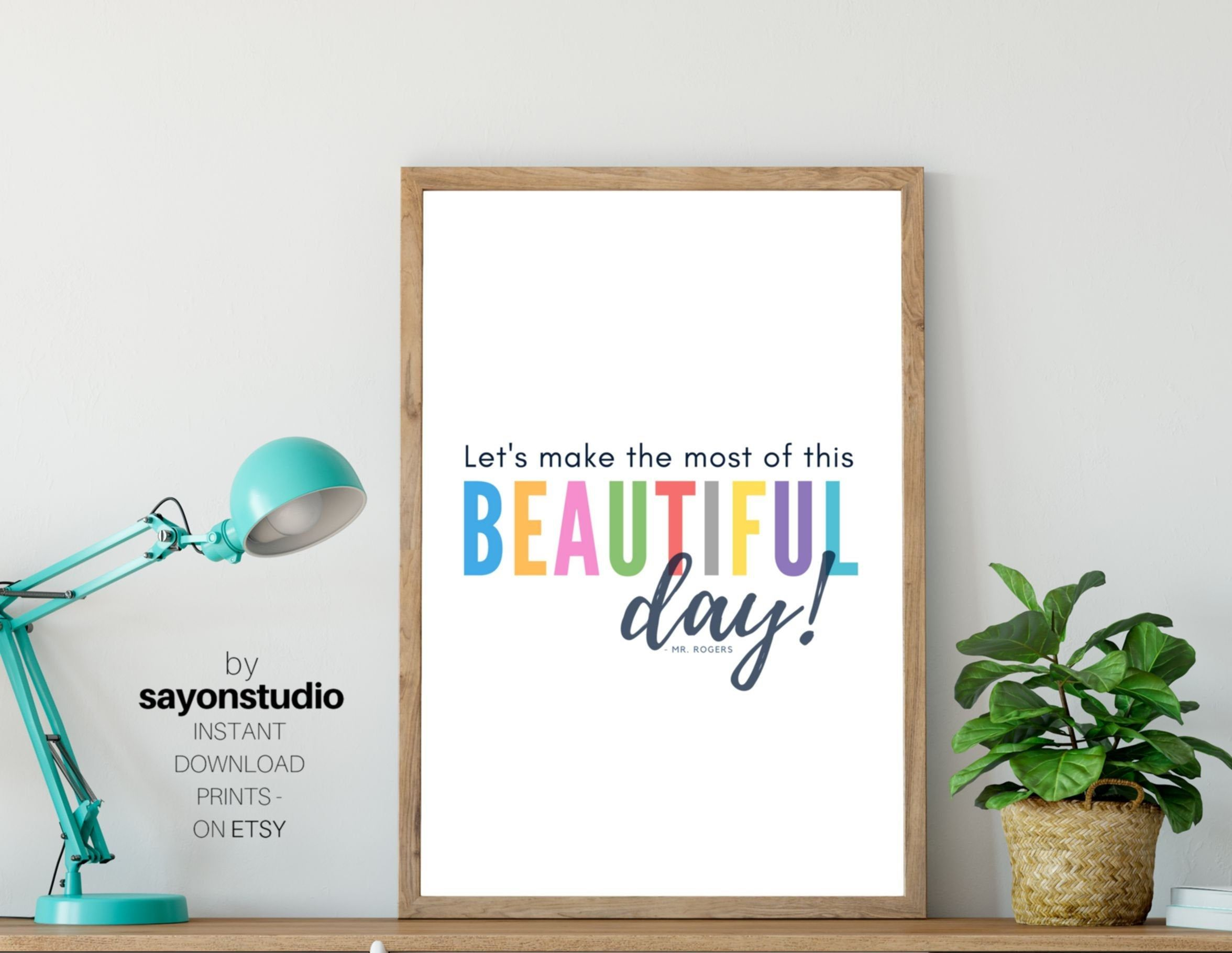 Mr Rogers Quotebeautiful Dayinspirational Etsy Wall Printables Inspirational Prints Education Poster