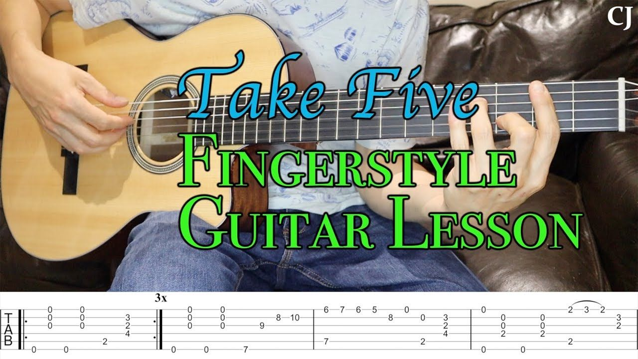 Take Five With Tab Watch And Learn Fingerstyle Guitar Lesson Youtube With Images Fingerstyle Guitar Lessons Fingerstyle Guitar Guitar Lessons