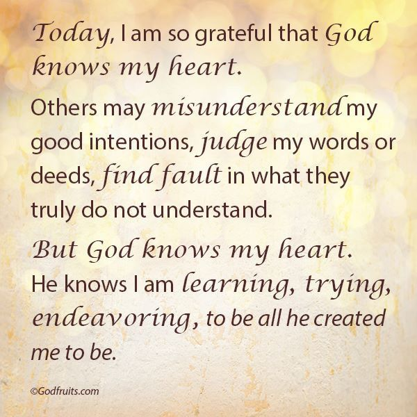 God Knows My Heart Quotes Words Etc Pinterest God Faith And