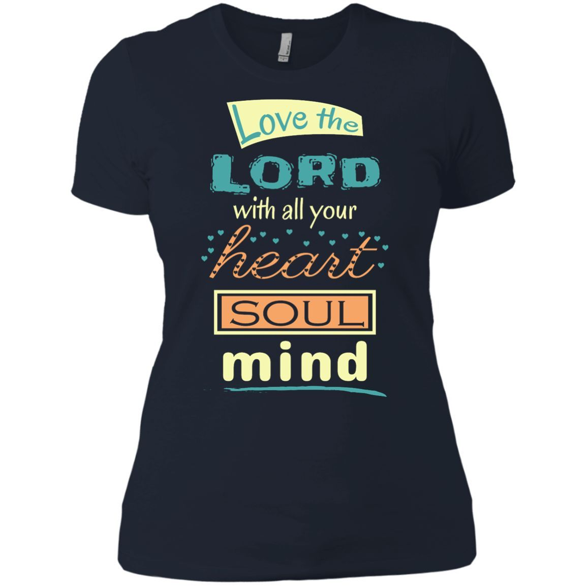 Love The Lord With All Your Heart Soul Mind