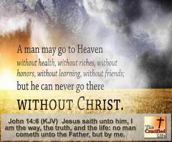 Anonymous Quote I Am The Way The Way The Truth And The: { JOHN 14:6 } I Am The Way And The Truth And The Life. No