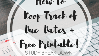 How to Keep Track of Due Dates + Free Printable!