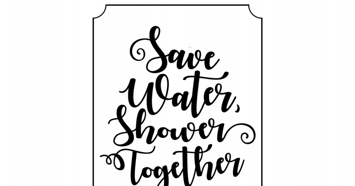 SAVE WATER SHOWER TOGETHER Wall PrintBathroom Wall Art Home Decor Idea Quote