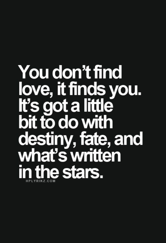 Fate Love Quotes : quotes, Destiny, What's, Written, Stars..., Inspirational, Quotes,, Quotes