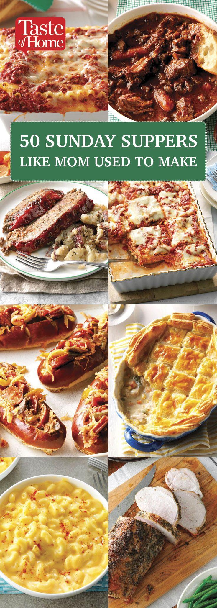 50 Sunday Suppers Like Mom Used To Make Sunday Recipes Sunday Dinner Easy Sunday Dinner