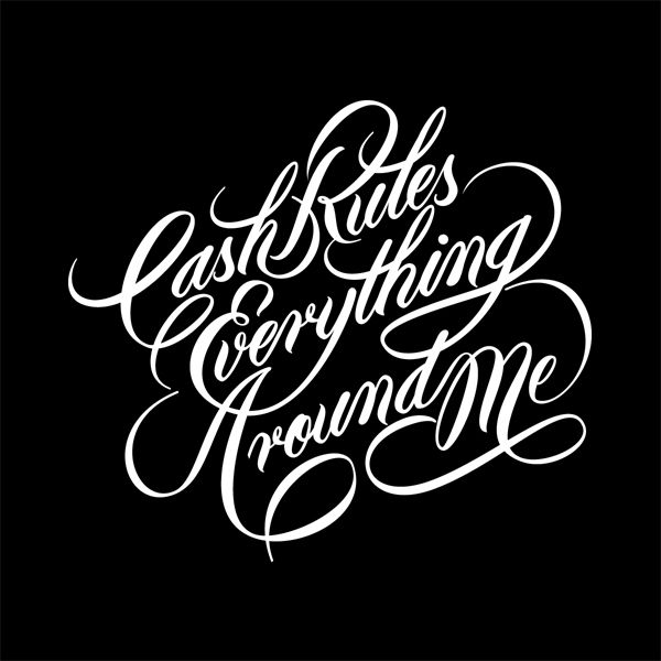 Cash Rules Lettering Design Tattoo Lettering Styles Tattoo Lettering Fonts