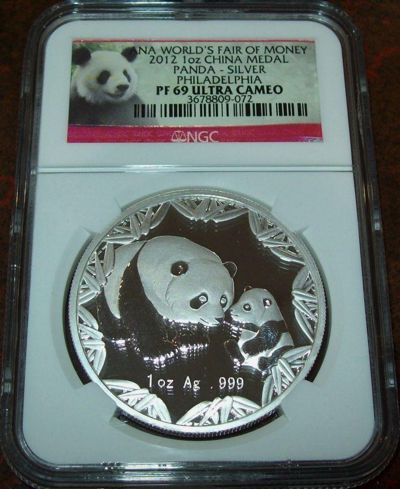 2012 Silver China Panda PF69 NGC 10 Yuan 1 oz Silver Proof Coin ANA Philadelphia