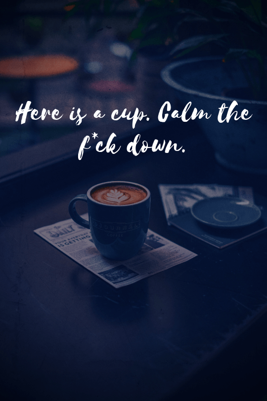 20 More Inspirational Coffee Quotes That Will Boost Your Day Inspirational Coffee Quotes Coffee Quotes Coffee Captions