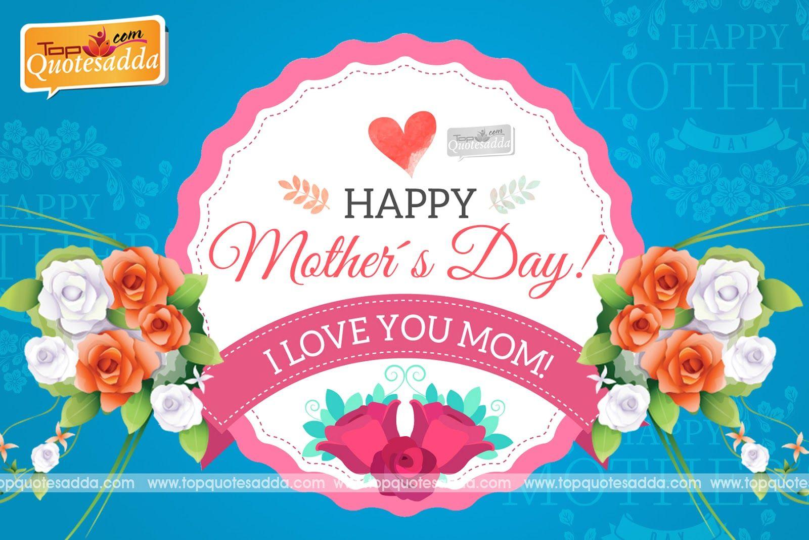 Topquotesadda Telugu Quotes Hindi Quotes Tamil Bengali Quotes Happy Mothers Day Mothers Day Quotes Happy Mother Day Quotes Happy Mothers Day Messages