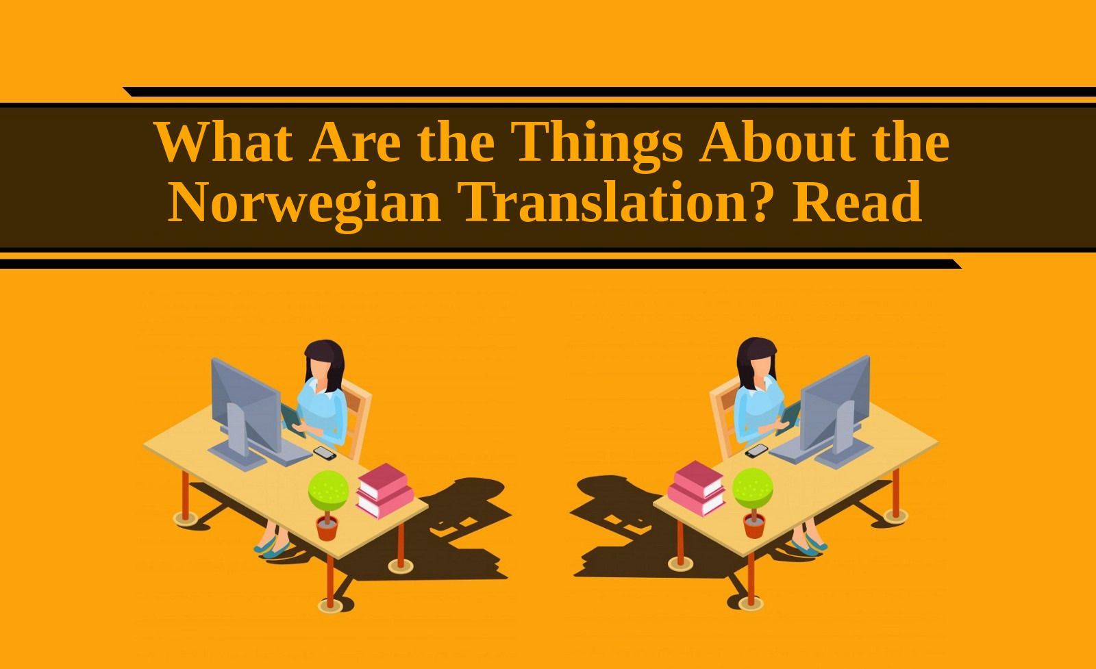 What Are The Things About The Norwegian Translation Read Indonesian Language Transcription Language Translation