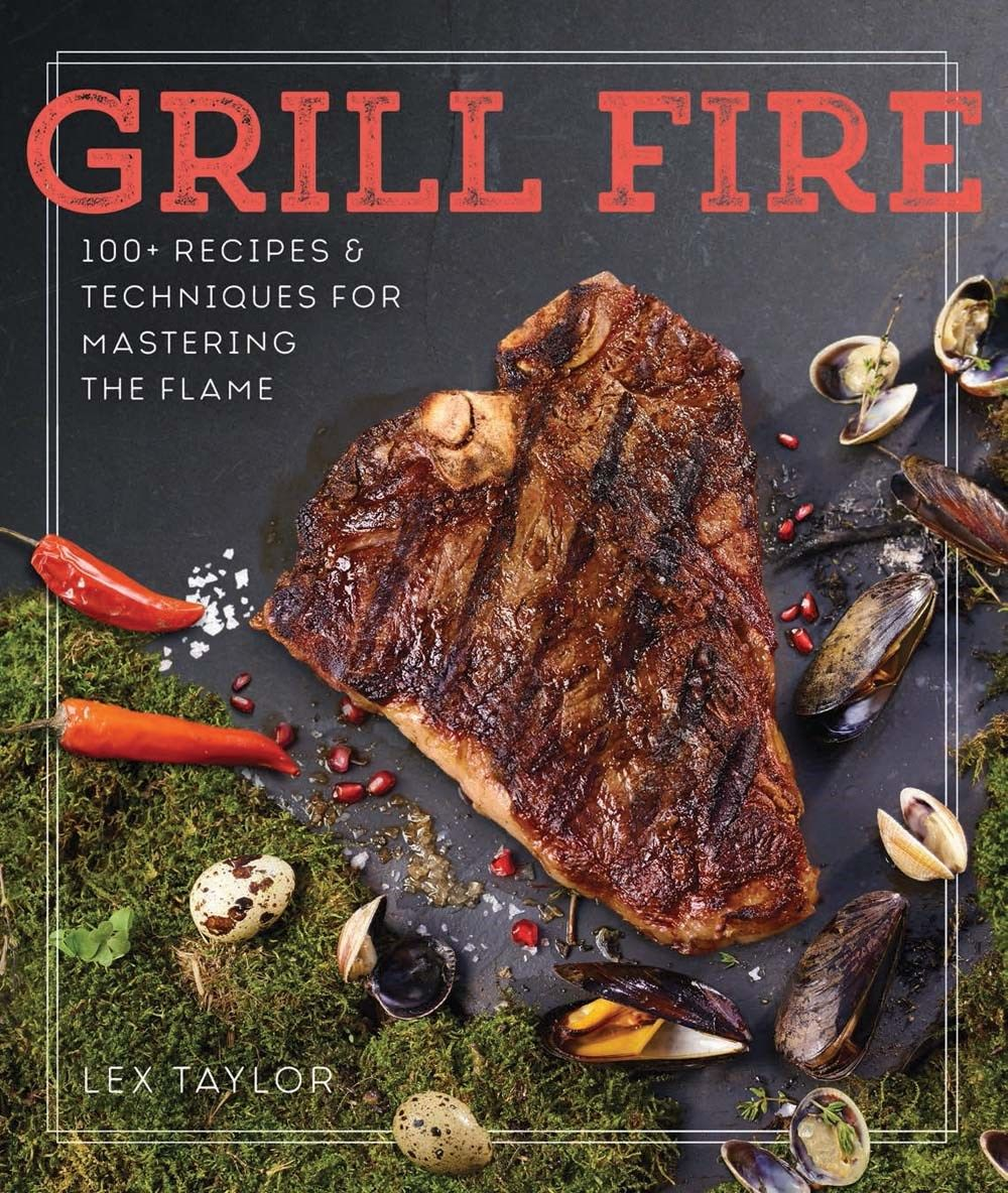 Grill Fire Offers More Than Just A Collection Of Recipes