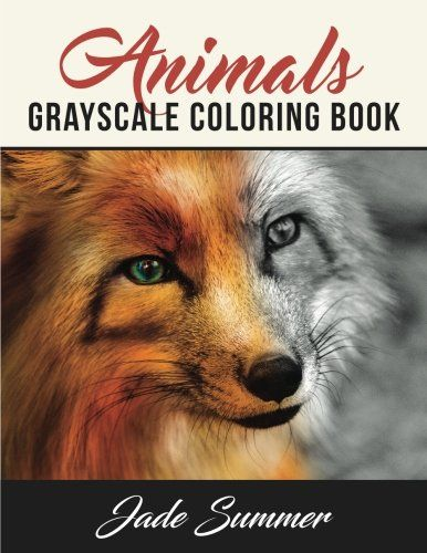 Animals Grayscale Coloring Book 2017 AMAZON BEST SELLER This - best of coloring page of a red fox