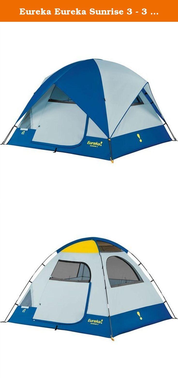 Eureka Eureka Sunrise 3 - 3 Person Tent. The Eureka! Sunrise 3 is a  sc 1 st  Pinterest & Eureka Eureka Sunrise 3 - 3 Person Tent. The Eureka! Sunrise 3 is ...
