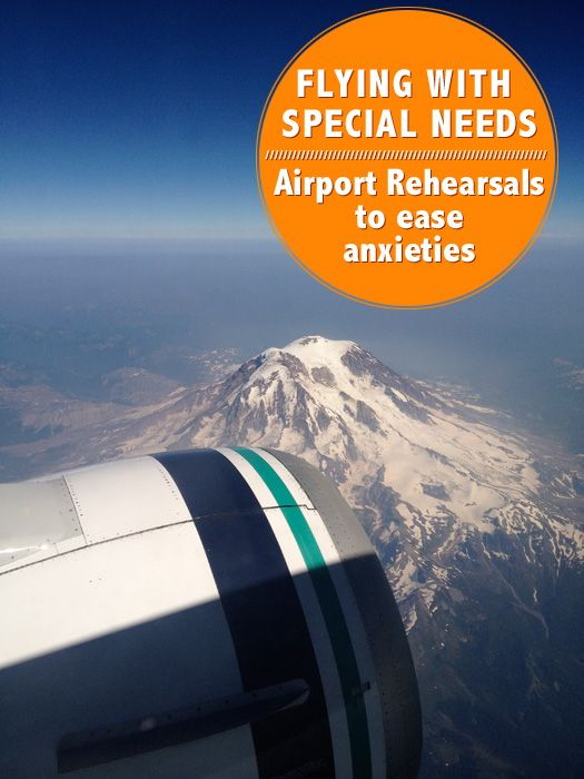"""Flying with special needs or autism- Do an """"airport rehearsal"""" to ease anxiety."""