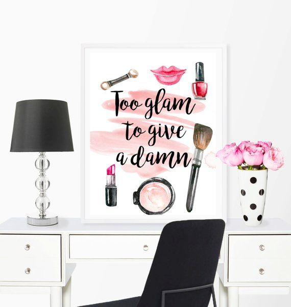 Too glam to give a damn, glam decor, makeup wall art