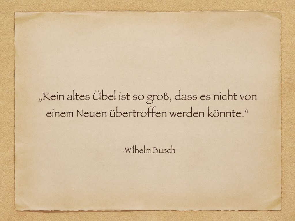 Zitate 50 Geburtstag Wilhelm Busch   deliriumfatalis