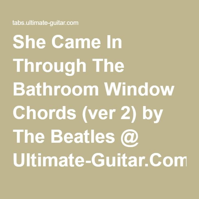 She Came In Through The Bathroom Window The Beatles Ukulele Across The Universe