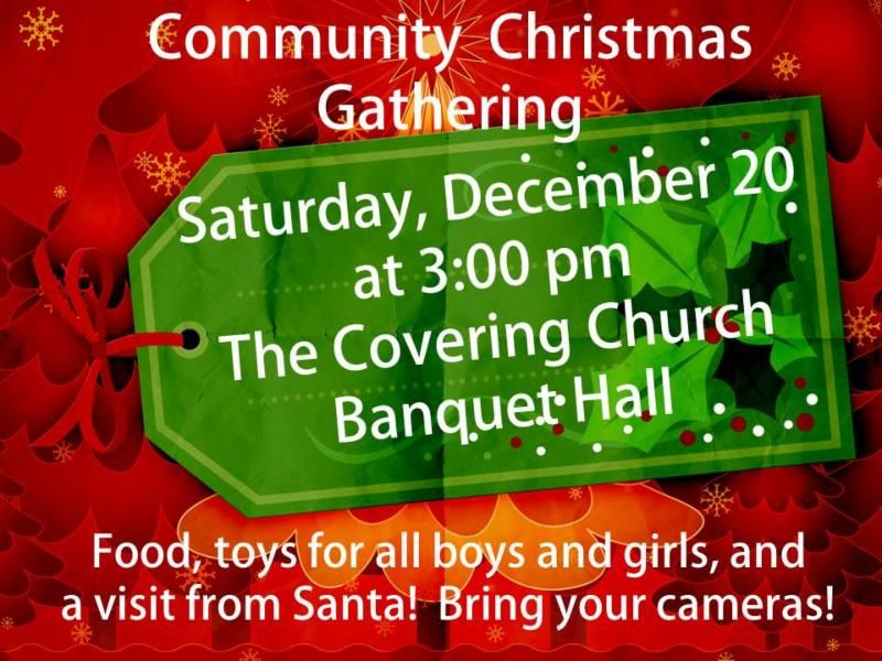 Mark your calendars to spend Saturday, December 20th at The Covering Church! Join us at 3:00pm, bringing friends and family to this community event. We love getting to know our local communities, and sharing time in fellowship. Remember to bring your cameras because Santa will arrive at 4:00pm!
