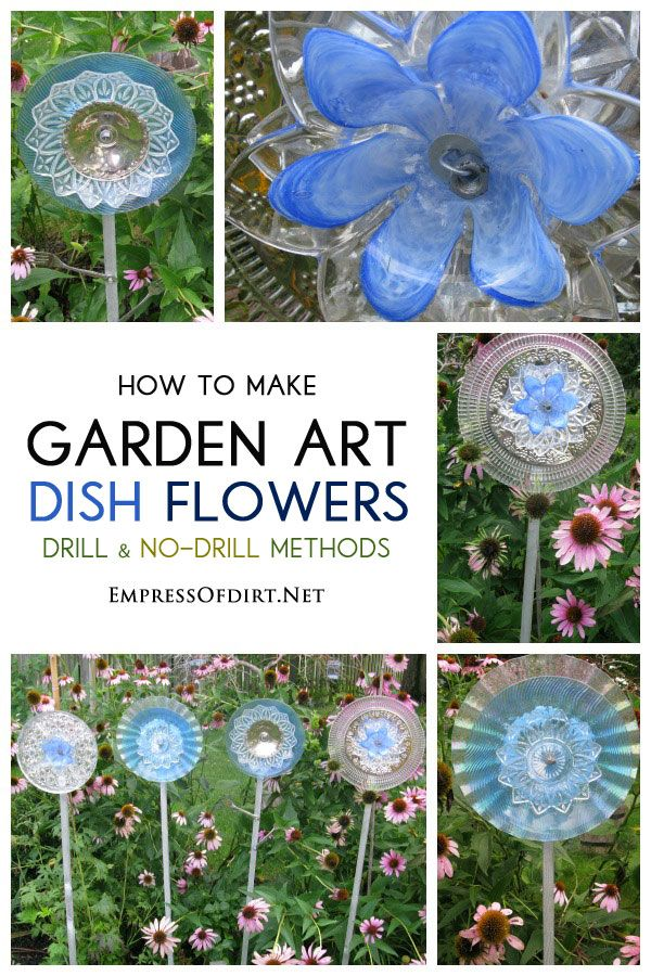 How To Make Garden Art Dish Flowers Using Both Drill And No Drill Methods