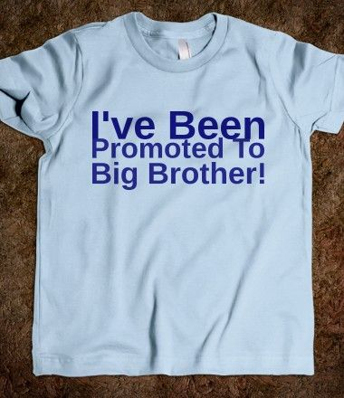 I've Been Promoted To Big Brother! T-Shirt
