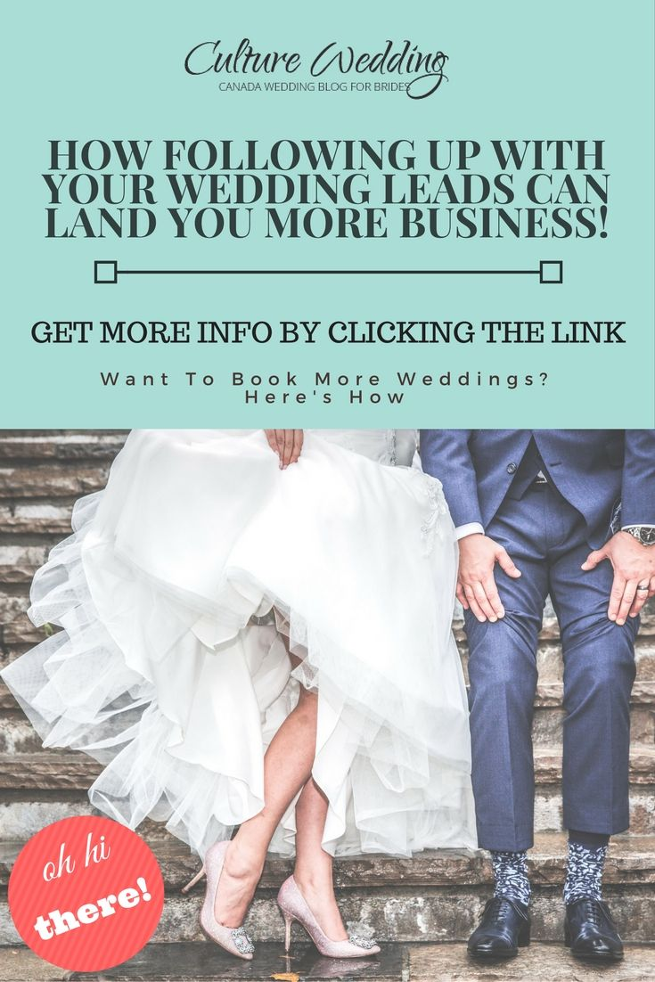How Following Up With Your Wedding Leads Can Land You More Business Find Out To Book Weddings By Clicking The Link