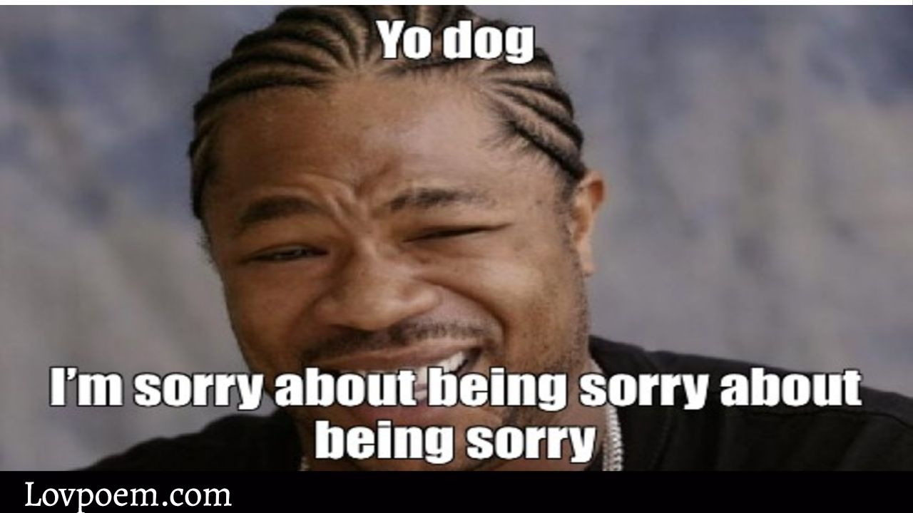 70 Memes About Being Sorry For Him Or Her Sweet Memes Sweet Memes Memes Ways To Say Sorry