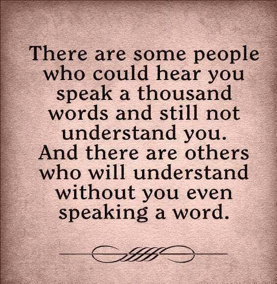 ❥ Some people will never understand you, and some understand you before you  even speak a word.: | Words, Words quotes, Quotations